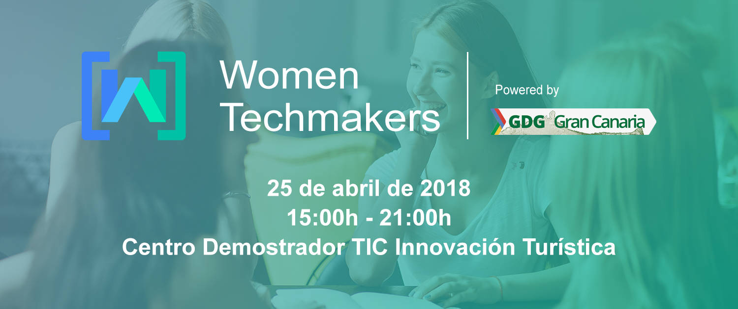 Women Techmakers Gran Canaria 2018